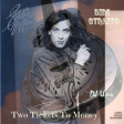 DJ Useo - Two Tickets To Money ( Dire Straits feat Sting vs Eddie Money )