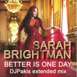 Better Is One Day - Djpakis extended mix