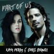 Part of Us | Chris Cornell and Katy Perry