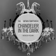 Chandelier in the dark (Sia VS Within Temptation) (2015)