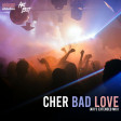 Cher - Bad Love (Ari's Extended Mix)
