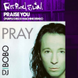 Fatboy Slim ft Purple Disco Machine vs DJ Bobo - Prayse you (Bastard Batucada Louvacao Mashup)