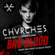 """Bad Recovery"" (CHVRCHES vs. Taylor Swift ft. Kendrick Lamar)"