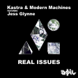 Kastra & Modern Machines feat. Jess Glynne - Real Issues (ASIL Mashup)