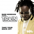 Mark Morrison feat. T-Pain - Take Your Mack Off (ASIL Mashup)