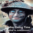 Soldier Doing Time ( Sublime vs John Lennon )