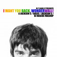 I Want You Back, Wonderwall! (The Jackson Five / Oasis)