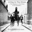 A Day In The Hives ( The Beatles vs The Hives vs DJ Godzilla )