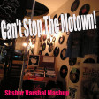 Can't Stop The Motown (Justin Timberlake vs Supremes vs  Real Thing vs Mary Wells vs trammps)