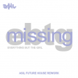 Everything But The Girl - Missing (ASIL Future House Rework)