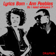 Lyrics born Vs Ann Pebbles - Do i need whispers