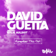 David Guetta feat. Kylie Auldist - Remember This Girl (ASIL Mashup)