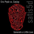 Generate A Little Love (Eric Prydz vs. CeeJay)