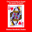 Mariana Bandhold Vs Shakira & Rihanna - Can't remember to forget the queen of hearts