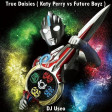DJ Useo - True Daisies ( Katy Perry vs Future Boyz )