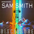 """Latch Believer"" (Imagine Dragons vs. Disclosure ft. Sam Smith)"