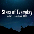 stars of everyday (Allan H mashup 2017)