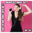 Marjo !! Mix Set - Shut Up And Dance With Me !! VOL 84