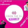 Freaky Closer (Gwon The DJ Mashup) - Lil Dicky Feat. Chris Brown Vs The Chainsmokers