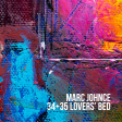 Marc Johnce - 34+35 Lovers' Bed