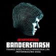 Bandersmash (2019) [FGTH Vs Dua Lipa Vs Motörhead Vs Big Shaq]