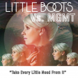 Take Every Little Need From It (Little Boots vs. MGMT mashup)