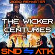 Sound_Attack - The Wicker Centuries (Iron Maiden ⇋ Fall Out Boy) [2020 Remaster]