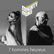 7 hommes heureux (William Sheller / Ariana Grande) (2019)