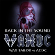 Back in the Sound (ACDC VS Wax Tailor) (2012)