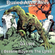 Buried Alive Alive ( Beastie Boys vs The Lyres )