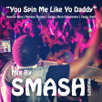 You Spin Me Like Yo Daddy (Dead Or Alive vs. Meghan Trainor vs. Sigala vs. Taylor Swift)