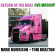 CVS - Return of the Brax (Morrison + Braxton) v4 UPDATE