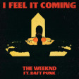 The Weeknd feat. Daft Punk - I Feel It Coming (Makx' Retro Bootleg)