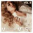 Marjo !! Mix Set - Stupid Love Songs to Feel Better ... !!! VOL 2