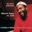 Humble Music (Marvin Gaye vs. Zeb)