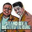 Stand By A Beautiful Girl (Ben E. King Ft. Sean Kingston)