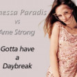 Vanessa Paradis vs Ame Strong - Gotta Have a Daybreak (2008)