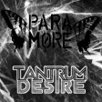 """Misery Nightmare"" (Tantrum Desire vs. Paramore)"