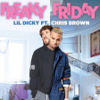 Lil Dicky ft Chris Brown - Freaky Friday (Bastard Batucada 6adoida Remix)
