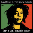 Bob Marley Vs. The Sound Defects - Stir it up, double down