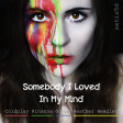 Somebody I Loved In My Mind (Coldplay vs Rihanna vs Gotye vs Heather Headley)