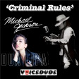 'Criminal Rules' - Dua Lipa Vs. Michael Jackson  [produced by Voicedude]