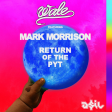 Wale feat. Mark Morrison - Return of The PYT (ASIL Mashup)