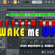 SEPTEMBER WAKE ME UP - EARTH WIND AND FIRE VS GREEN DAY (AYEE MASHUP)