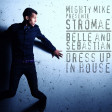 Dress up in house (Stromae / Belle and Sebastian) (2011)