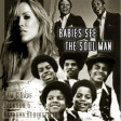 Babies See The Soul Man (Jackson 5 vs Natasha Beddingfield vs Sam & Dave)