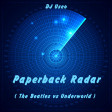 DJ Useo - Paperback Radar ( The Beatles vs Underworld )
