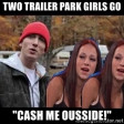 Last Night Two Trailer Park Girls (CVS Mashup) - Eminem + Indeep