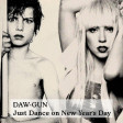 DAW-GUN - Just Dance On New Year's Day (Lady Gaga vs U2) [2009]