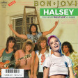 You Give Bad at Love a Name (Halsey vs. Bon Jovi)